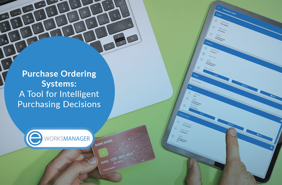 Purchase Ordering Systems: A Tool for Intelligent Purchasing Decisions